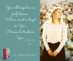 You-will-keep-him-in-perfect-peaceWhose-mind-is-stayed-on-YouBecause-he-trusts-in-You.